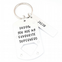 Hand stamped keyring for Dad, Daddy you are my favourite superhero