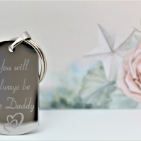 You will always be his Daddy, engraved keyring, gift for Father's Day,