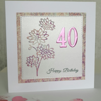 Dalia 40th Birthday Card (30th, 50th, 60th)