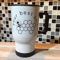 Bee Travel Mug - Bee Your Best Self, Bee Travel Mug, Personalised Travel Mug
