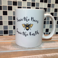 Save the Bees, Save the Earth Mug, Bee Mug