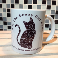 Crazy Cat Lady Mug, Coffee Mug