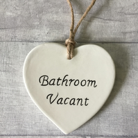 Bathroom door sign, plaque, ceramic heart, bathroom vacant, bathroom engaged.