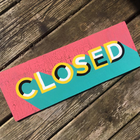 Cracked Paint Open Closed Sign
