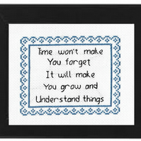 Completed Cross Stitch - Time Won't Make You Forget