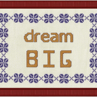 Completed Cross Stitch - Dream Big