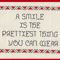 Completed Cross Stitch - A Smile Is The Prettiest Thing You Can Wear