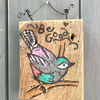 "rustic driftwood wooden folk style bird plaque ""be good"""