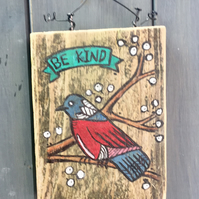 "rustic driftwood wooden folk style bird plaque ""be kind"""