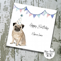 Personalised Birthday Card - Canine Capers - Pug in Party Hat