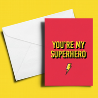 You're my superhero thank you card