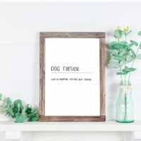 Dog Father A4 Printable Download Hand-lettered Wall Art Print