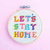 Let's Stay Home Cross Stitch Hoop Kit