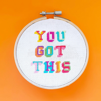 You Got This Cross Stitch Hoop Kit