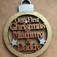 Handpainted Our First Christmas as Mummy & Daddy MDF Bauble