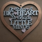 Big Heart, Little Minds MDF Hanging Wall Sign