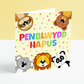Penblwydd Hapus - Children's Colourful Animal Welsh Birthday Card