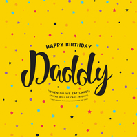 Happy Birthday Daddy - Greetings Card