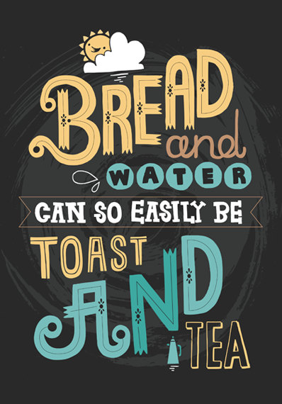 Toast & Tea - Typography and Hand Lettering digital print