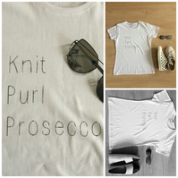 Slogan T-Shirt White Knit Purl Prosecco for Knitters Novelty Gift