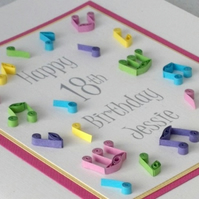 Quilled 18th birthday card, personalised with age and name