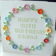 Quilled birthday card, personalised with your message