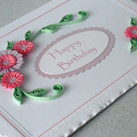 Handmade quilled birthday greeting card