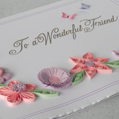 Quilled card with quilling flowers for friend