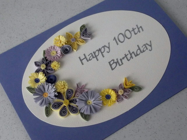 100th birthday card, quilled flowers, handmade, paper quilling