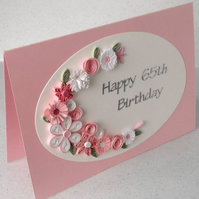 65th birthday card, quilled flowers, handmade, paper quilling