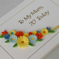 70th birthday card, mum, quilled flowers, handmade