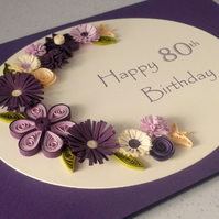 Quilled 80th birthday card
