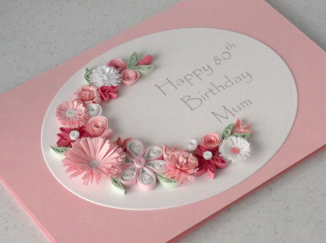 Quilled 80th Birthday Card Mum Folksy