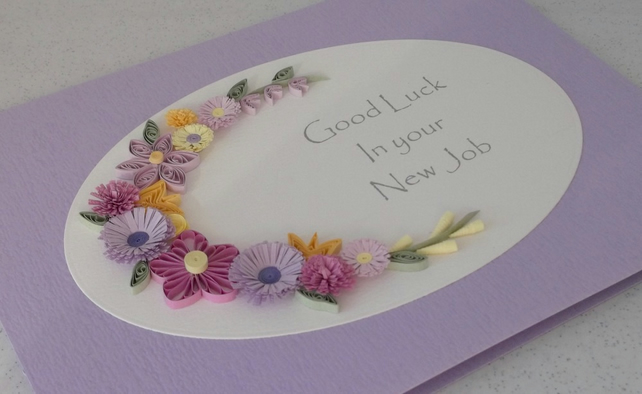Quilled new job card, good luck