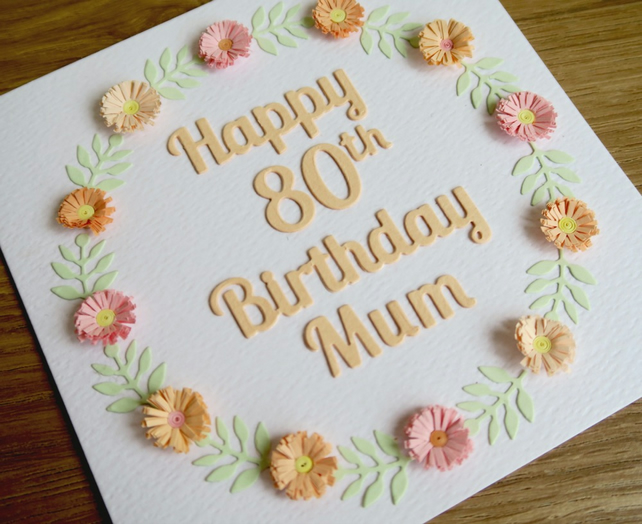 Happy 80th Birthday Mum Card Paper Quilling Folksy