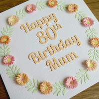 Happy 80th birthday mum card, paper quilling
