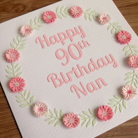 Happy 90th birthday nan card, paper quilling