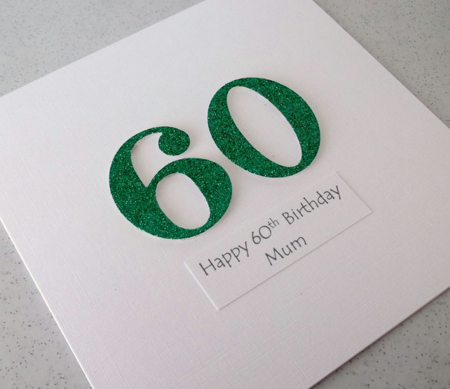Handmade 60th birthday card - personalised with any age and message