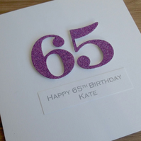 Handmade 65th birthday card - personalised with any age and message