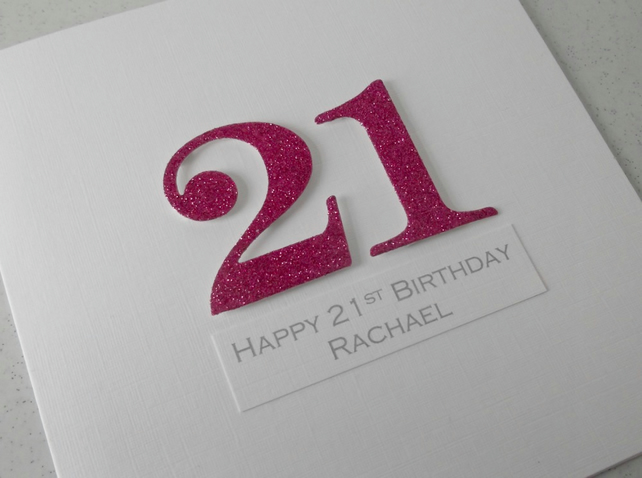 Handmade 21st birthday card - personalised with any age and message