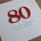Handmade 80th birthday card - personalised with any age and message