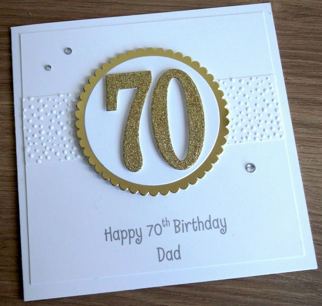 Handmade 70th Male Birthday Card Dad