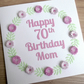 70th birthday card, mum - personalised with any age and name