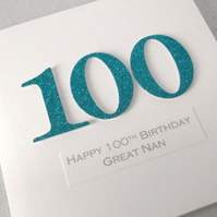 Handmade 100th birthday card - personalised with any age and message