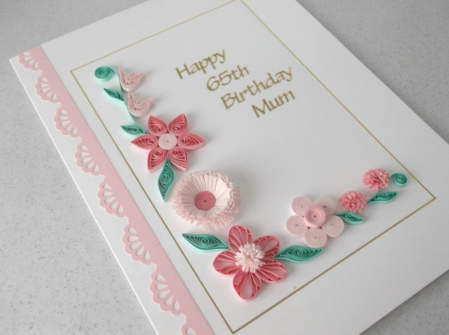 Quilled 65th birthday card