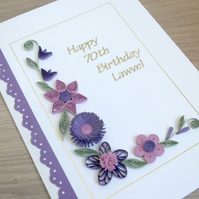 Quilled handmade 70th birthday card, special occasion, mum, grandma, personalise