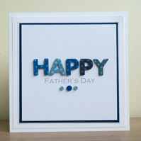 Handmade father's day card with HAPPY greeting