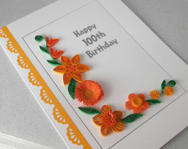 Handmade quilled 100th birthday card
