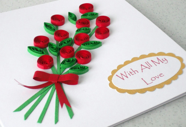 Quilled roses bouquet card - With all my love
