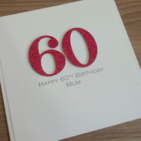 Handmade 60th birthday card - personalised with any age and message, 40th, 50th